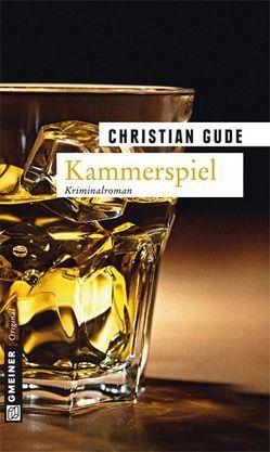 Kammerspiel von Gude,  Christian