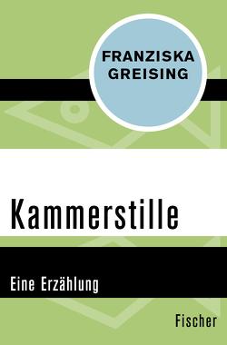 Kammerstille von Greising,  Franziska