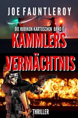 Kammlers Vermächtnis von Fauntleroy,  Joe