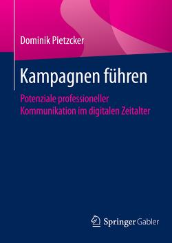 Kampagnen führen von Pietzcker,  Dominik