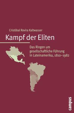 Kampf der Eliten von Münkler,  Herfried, Rovira Kaltwasser,  Cristóbal