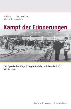 Kampf der Erinnerungen von Bernecker,  Walther L., Brinkmann,  Sören