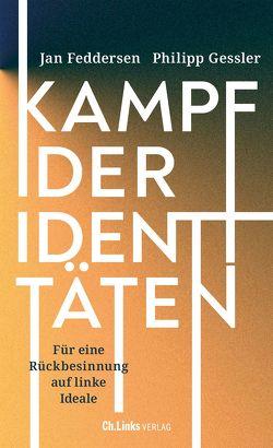 Kampf der Identitäten von Feddersen,  Jan, Gessler,  Philipp