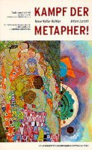 Kampf der Metapher! von Larcati,  Arturo, Mueller,  Klaus