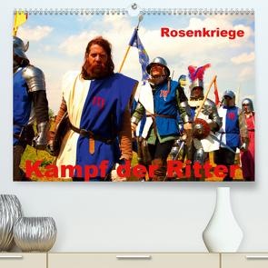 Kampf der Ritter – Rosenkriege (Premium, hochwertiger DIN A2 Wandkalender 2020, Kunstdruck in Hochglanz) von Wernicke-Marfo,  Gabriela