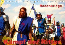 Kampf der Ritter – Rosenkriege (Tischkalender 2019 DIN A5 quer) von Wernicke-Marfo,  Gabriela
