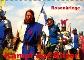 Kampf der Ritter – Rosenkriege (Wandkalender 2018 DIN A2 quer) von Wernicke-Marfo,  Gabriela