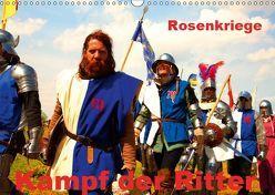 Kampf der Ritter – Rosenkriege (Wandkalender 2019 DIN A3 quer) von Wernicke-Marfo,  Gabriela
