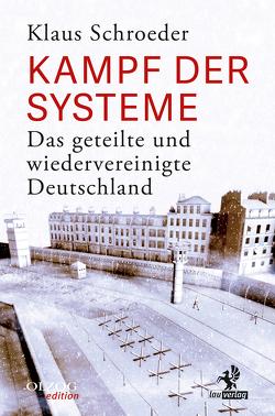Kampf der Systeme von Schroeder,  Klaus