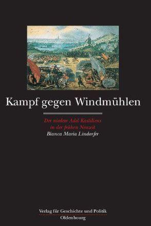 Kampf gegen Windmühlen von Lindorfer,  Bianca