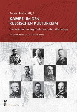 Kampf um den russischen Kulturkeim von Bracher,  Andreas