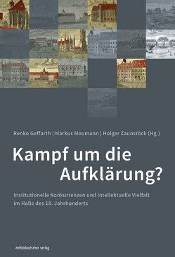 Kampf um die Aufklärung? von Geffarth,  Renko, Meumann,  Markus, Zaunstöck,  Holger