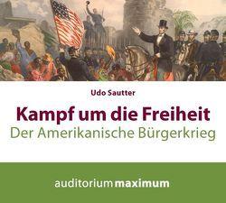 Kampf um die Freiheit von Sautter,  Udo