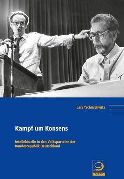 Kampf um Konsens von Tschirschwitz,  Lars