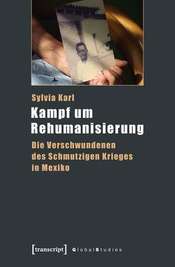 Kampf um Rehumanisierung von Karl,  Sylvia