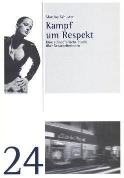 Kampf um Respekt von Schuster,  Martina
