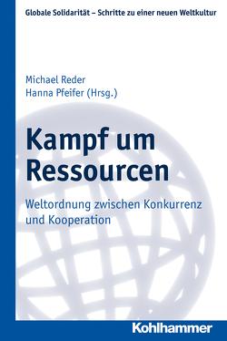 Kampf um Ressourcen von Pfeifer,  Hanna, Reder,  Michael