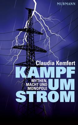 Kampf um Strom von Kemfert,  Claudia