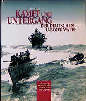 Kampf und Untergang der deutschen U-Boot-Waffe von Koop,  Gerhard