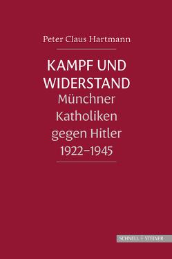 Kampf und Widerstand von Hartmann,  Peter Claus