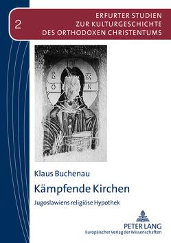 Kämpfende Kirchen von Buchenau,  Klaus