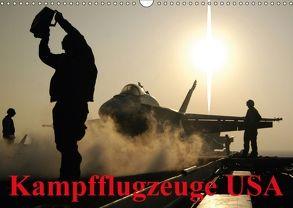 Kampfflugzeuge USA (Wandkalender 2018 DIN A3 quer) von Stanzer,  Elisabeth