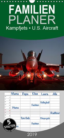 Kampfjets • U.S. Aircraft – Familienplaner hoch (Wandkalender 2019 , 21 cm x 45 cm, hoch) von Stanzer,  Elisabeth