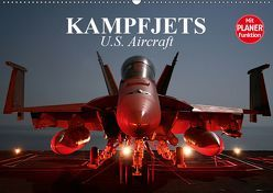 Kampfjets. U.S. Aircraft (Wandkalender 2019 DIN A2 quer) von Stanzer,  Elisabeth
