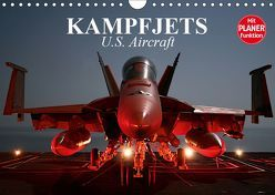 Kampfjets. U.S. Aircraft (Wandkalender 2019 DIN A4 quer) von Stanzer,  Elisabeth