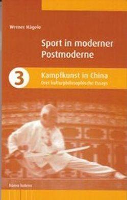 Kampfkunst in China von Hägele,  Werner