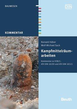 Kampfmittelräumarbeiten von Häber,  Rainald, Sack,  Wolf-Michael