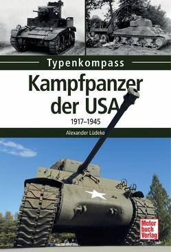 Kampfpanzer der USA von Lüdeke,  Alexander