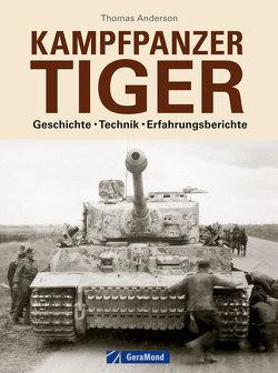 Kampfpanzer Tiger von Anderson,  Thomas
