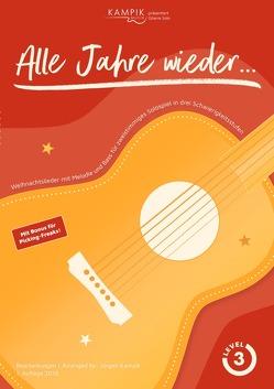 kampikmusik präsentiert: Gitarre Solo / Alle Jahre wieder… von Kampik,  Jürgen