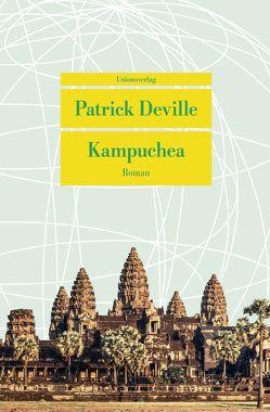 Kampuchea von Deville,  Patrick, Fock,  Holger, Müller,  Sabine