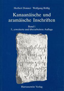 Kanaanäische und aramäische Inschriften von Donner,  Herbert, Röllig,  Wolfgang