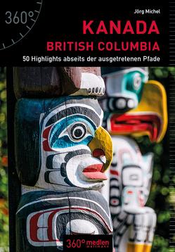 Kanada – British Columbia von Michel,  Jörg