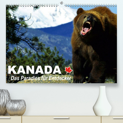 Kanada – Das Paradies für Entdecker (Premium, hochwertiger DIN A2 Wandkalender 2021, Kunstdruck in Hochglanz) von Stanzer,  Elisabeth