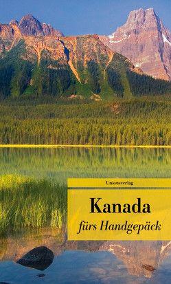 Kanada fürs Handgepäck von Burger,  Anke Caroline