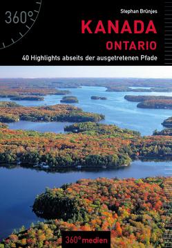 Kanada – Ontario von Brünjes,  Stephan