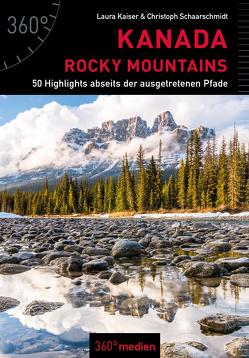 Kanada – Rocky Mountains von Kaiser,  Laura, Schaarschmidt,  Christoph