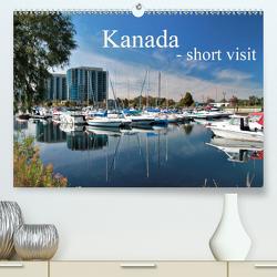 Kanada – short visit (Premium, hochwertiger DIN A2 Wandkalender 2021, Kunstdruck in Hochglanz) von Install_gramm