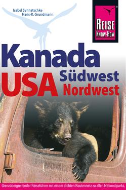 Kanada Südwest / USA Nordwest von Grundmann,  Hans R, Synnatschke,  Isabel