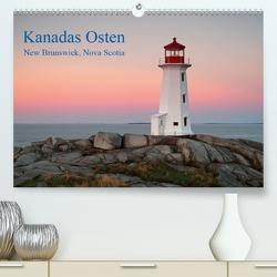Kanadas Osten (Premium, hochwertiger DIN A2 Wandkalender 2021, Kunstdruck in Hochglanz) von Grosskopf,  Rainer
