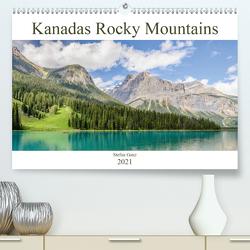 Kanadas Rocky Mountains (Premium, hochwertiger DIN A2 Wandkalender 2021, Kunstdruck in Hochglanz) von Ganz,  Stefan