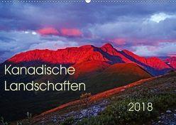 Kanadische Landschaften 2018 (Wandkalender 2018 DIN A2 quer) von Schug,  Stefan