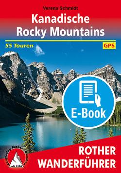 Kanadische Rocky Mountains (E-Book) von Schmidt,  Verena