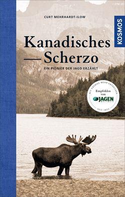 Kanadisches Scherzo von Mehrhardt-Ilow,  Curt