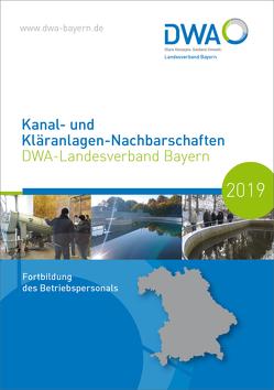 Kanal- und Kläranlagen-Nachbarschaften – DWA-Landesverband Bayern – Fortbildung des Betriebspersonals 2018