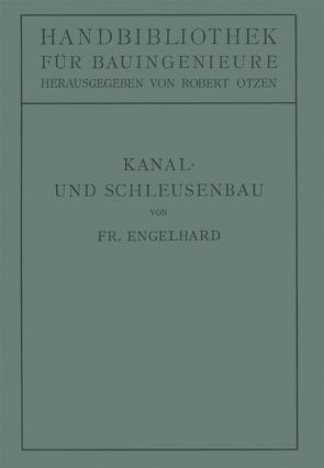Kanal- und Schleusenbau von Engelhard,  Friedrich, Otzen,  Robert